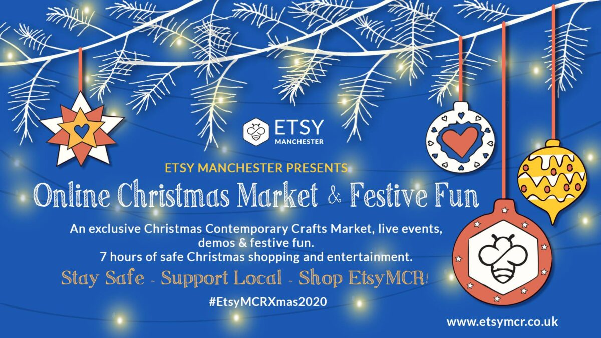 Etsy Manchester's Christmas Market Goes Virtual for 2020!